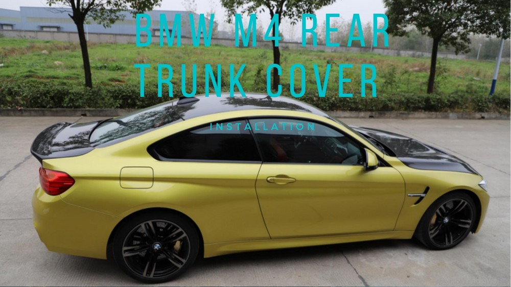 How to install the BMW M4 Rear Trunk Cover
