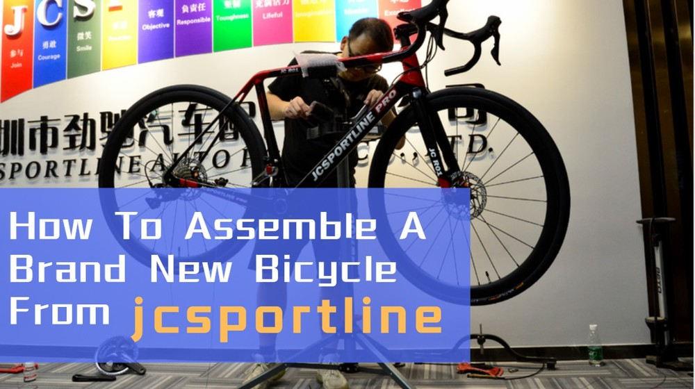 How To Assemble A Brand New Bicycle From jcsportline